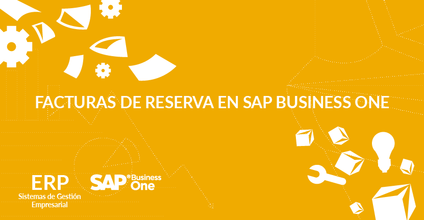 Facturas de reserva en SAP Business One