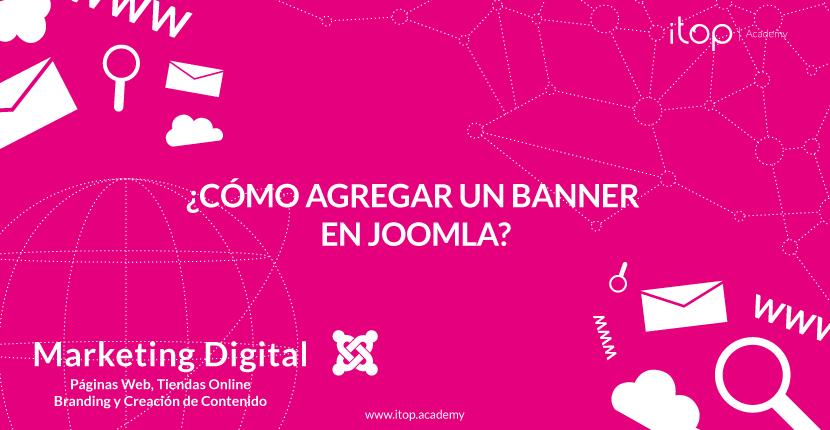 ¿Cómo agregar un banner en Joomla?