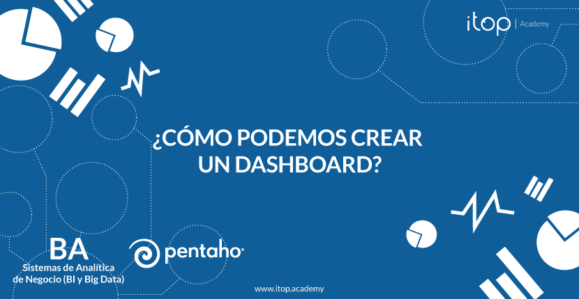 ¿Cómo podemos crear un dashboard?