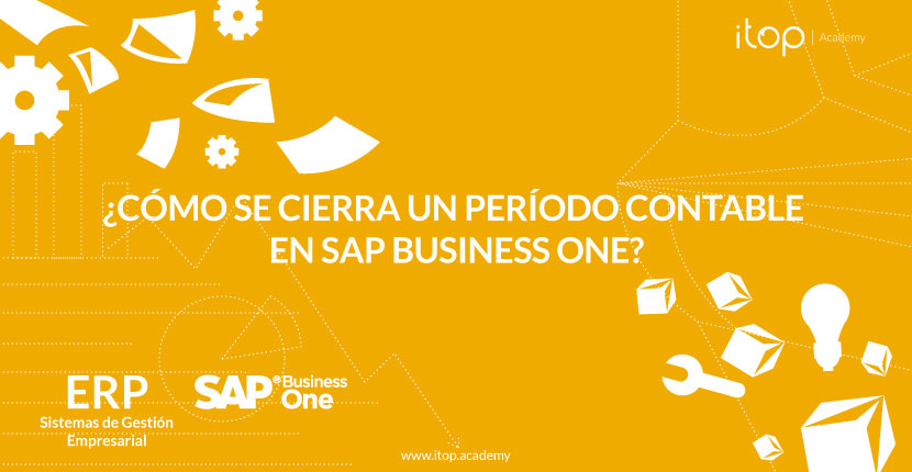 ¿Cómo se cierra un período contable en SAP Business One?