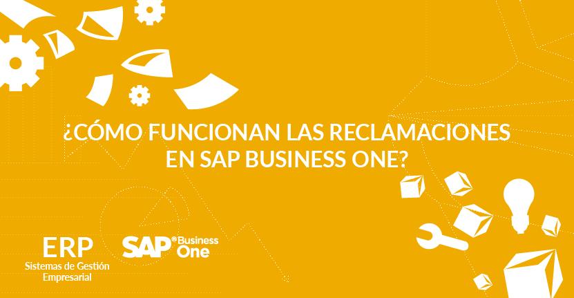 ¿Cómo funcionan las reclamaciones en SAP Business One?