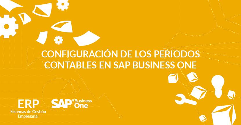 Configuración de los periodos contables en SAP Business One