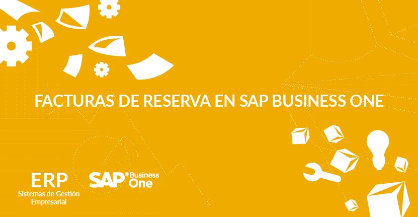 Facturas de reserva en SAP Business One