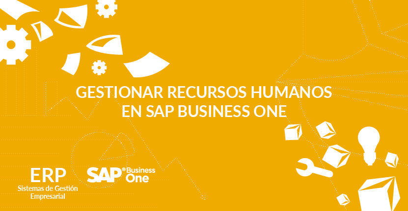 Gestionar Recursos Humanos en SAP Business One