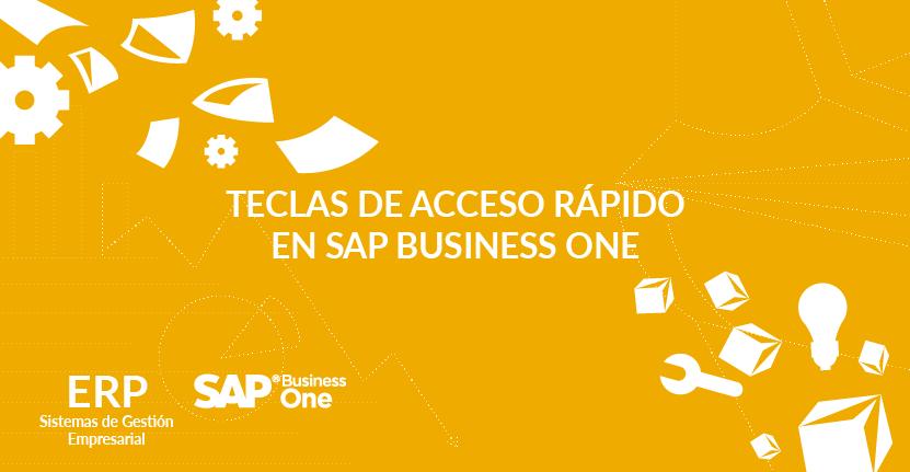 Teclas de acceso rápido en SAP Business One
