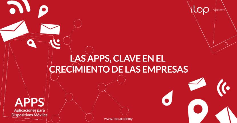 Las Apps, clave en el crecimiento de las empresas