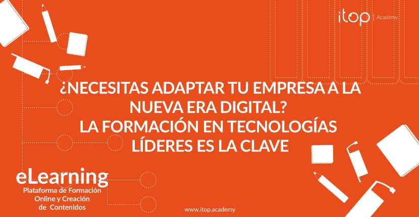 ¿Necesitas adaptar tu empresa a la nueva era digital? La formación en tecnologías líderes es la clave
