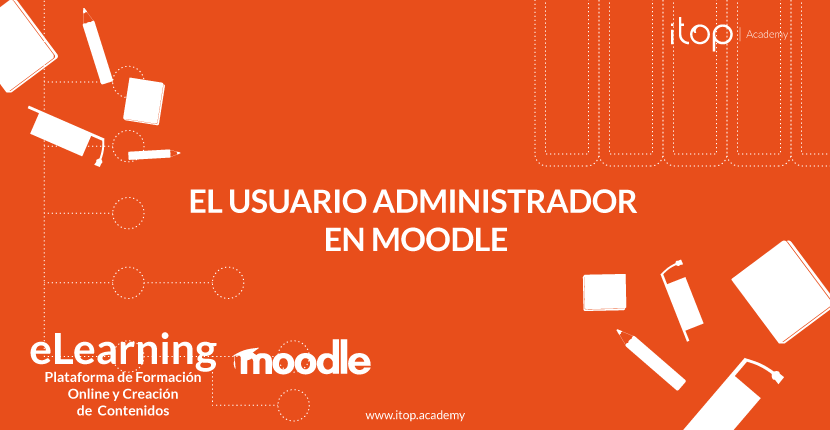 El usuario Administrador en Moodle