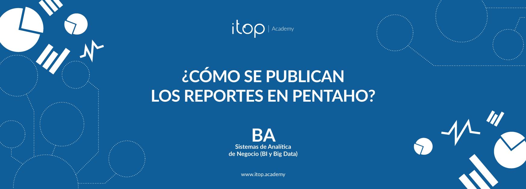 como-se-publican-reportes-pentaho